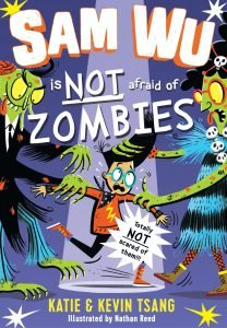 Sam Wu is not afraid of zombies book cover